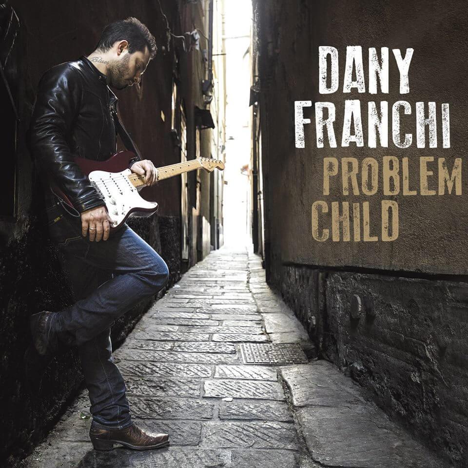 Dany Franchi Problem Child