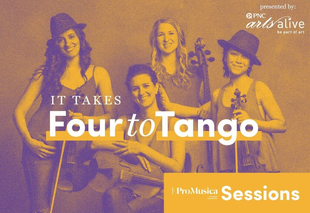 ProMusica Sessions It Takes Four to Tango