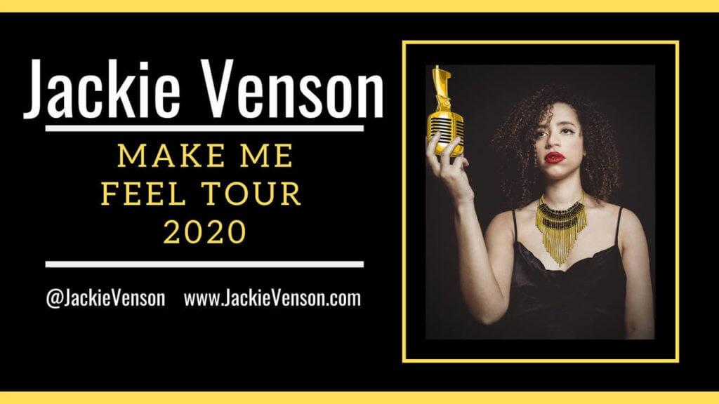 Jackie Venson Make Me Feel Tour
