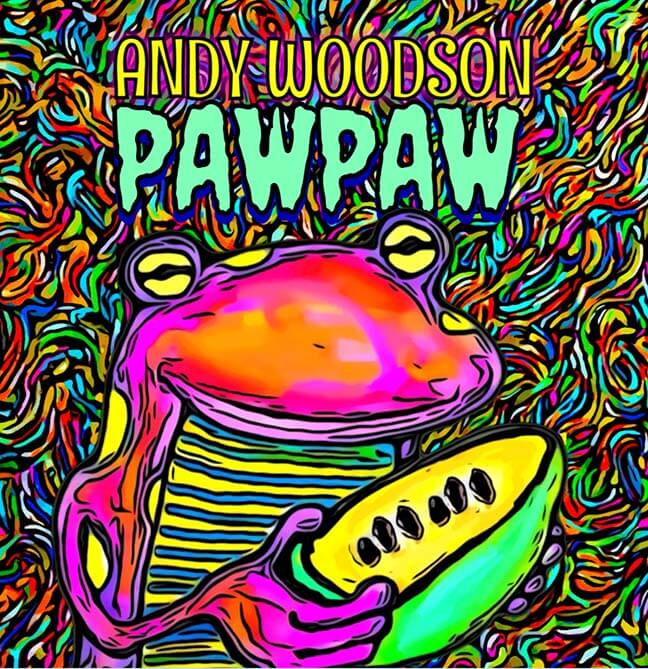 Andy Woodson Pawpaw